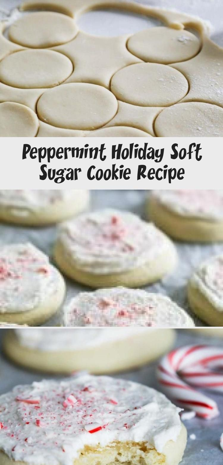 Photo of Sugar cookies with a peppermint twist – this Peppermint Holiday Soft Sugar Cooki…