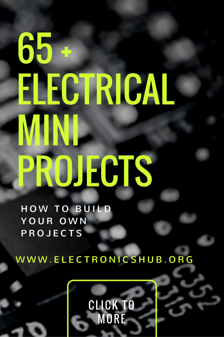 Top 65 Electrical Mini Projects | Arduino, Tech and Electronics projects