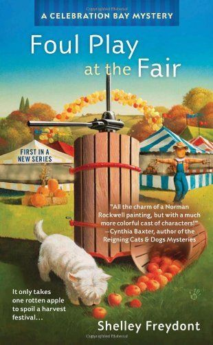 Foul Play At The Fair A Celebration Bay Mystery By Shelley