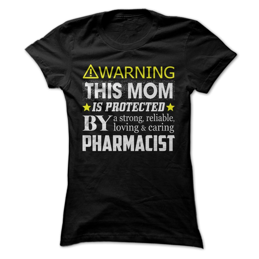 This Mom Is Protected By a Pharmacist, Order HERE