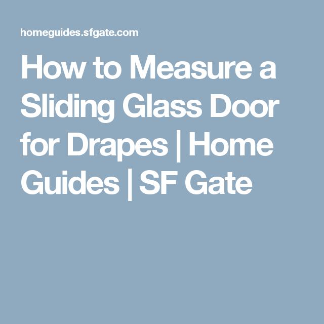 How To Measure A Sliding Glass Door For Drapes Sliding Glass Door