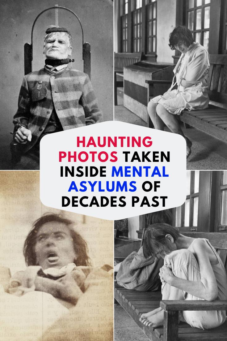 Haunting Photos Taken Inside Mental Asylums Of Decades