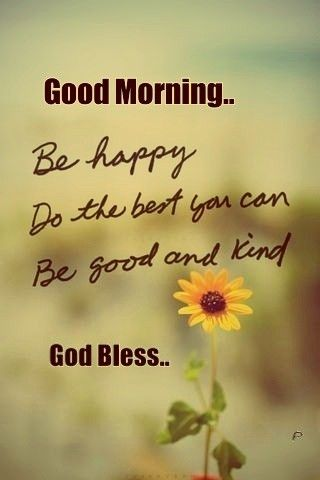 Good Morning Images With Quotes | Good Morning Greetings Good Morning Morning Greeting Good