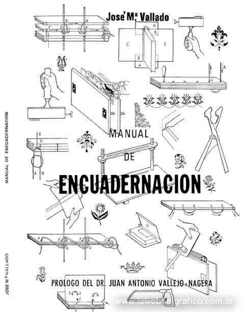 MANUAL DE ENCUADERNACIÓN by JOSÉ MARÍA VALLADO MENÉNDEZ