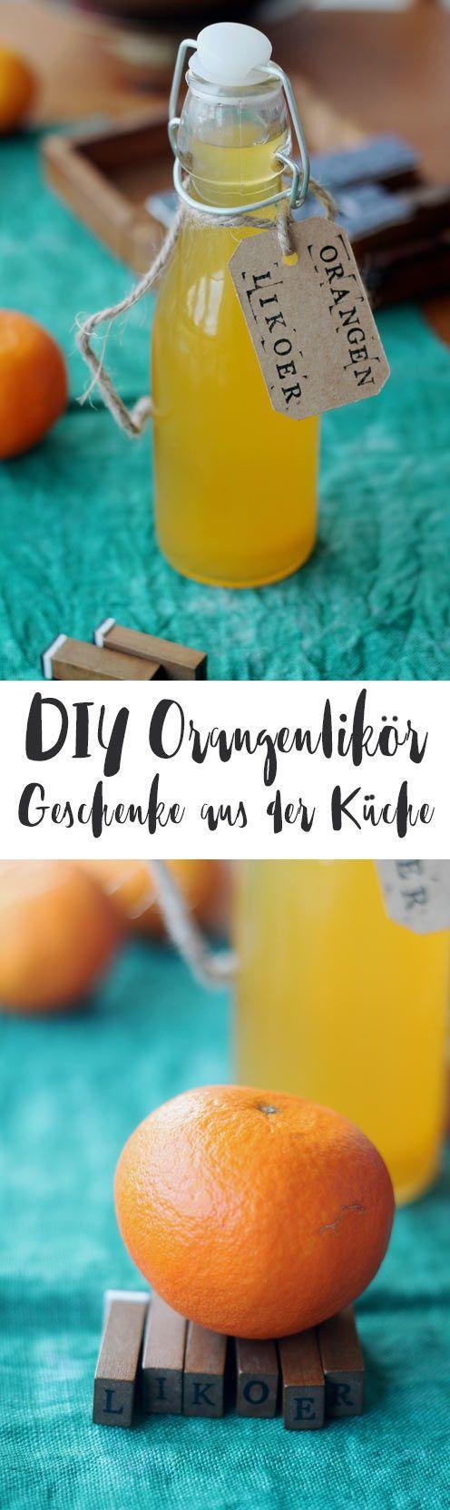 DIY Orangenlikör selbermachen - Geschenke aus der Küche - DIY Geschenkideen