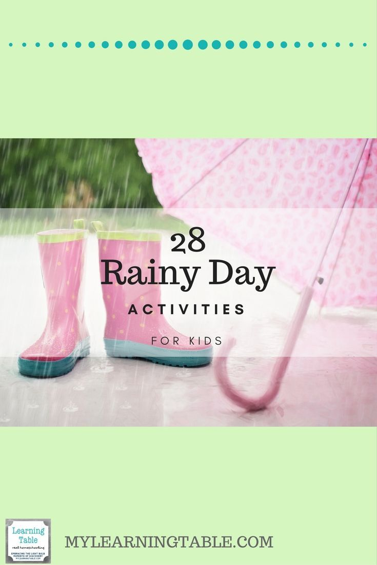 28 Rainy Day Activities for Kids- Ideas to keep children entertained and busy.
