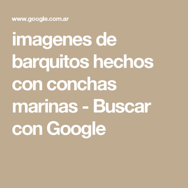 imagenes de barquitos hechos con conchas marinas - Buscar con Google ...