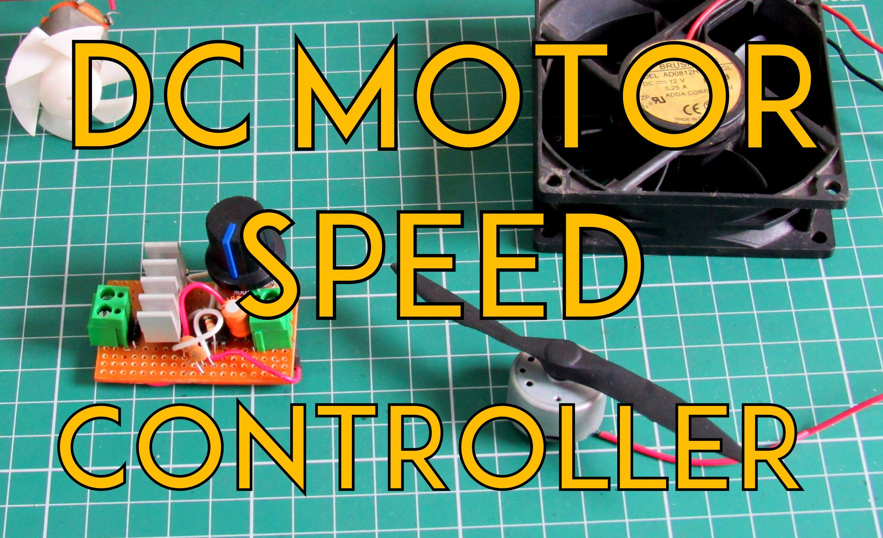 How To Make An Universal Dc Motor Speed Controller Crafty Learn Control Circuit