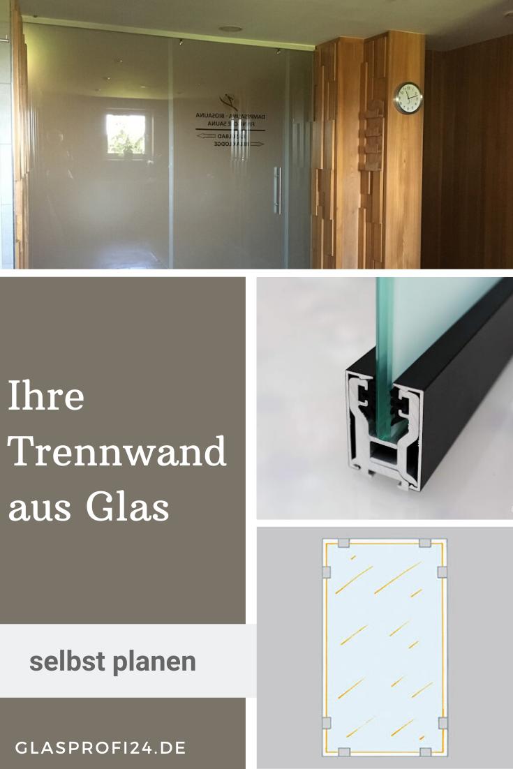 Trennwand Setzen Sie Ihre Gestaltungsideen In Die Tat Um Die Neuen Online Tools Von Glasprofi24 Machen Es Ihnen Einfach Modell Auswahle Trennwand Innenturen Und Wande