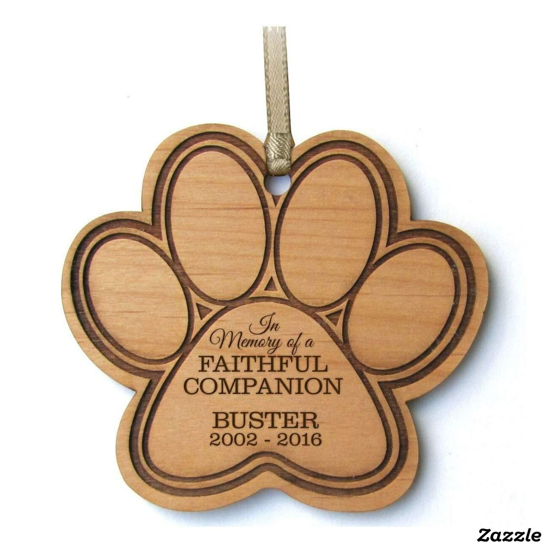 Adorable Engraved Paw Print Wooden Ornament Zazzle Com Engraved Christmas Ornaments Dog Christmas Ornaments In Memory Christmas Ornaments