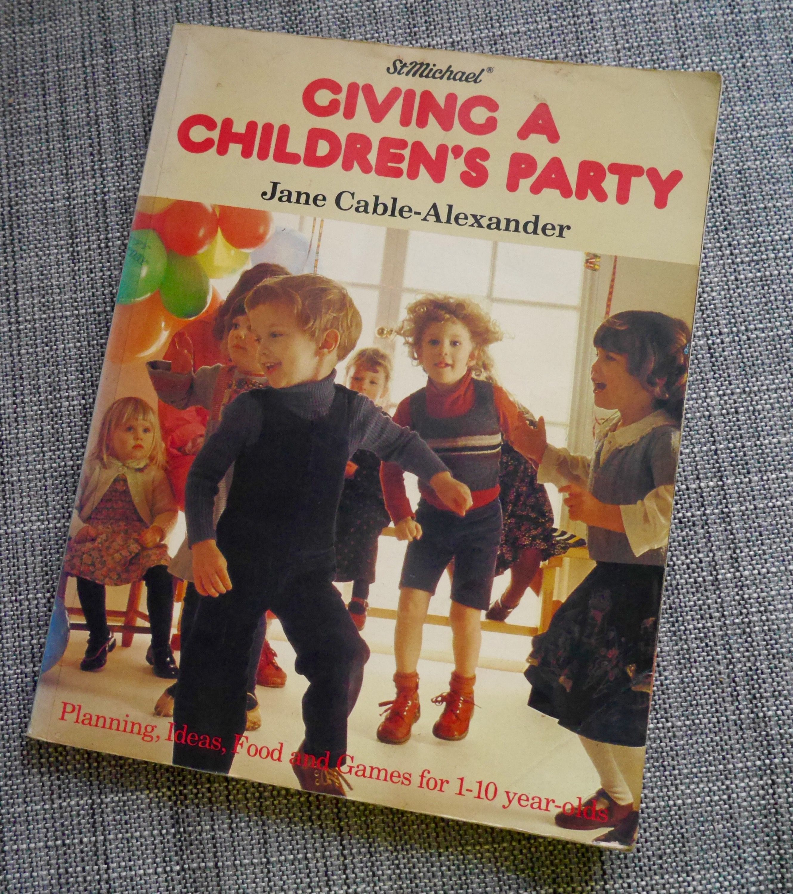 Children's birthday party book from 1980 - you have to read some of these tips