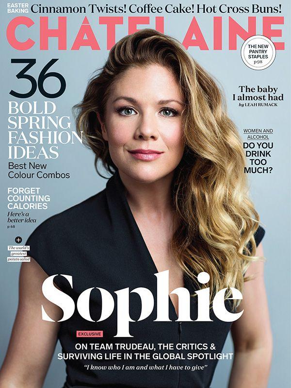 Sophie Trudeau Lands Fashion Magazine Cover: Chatelaine April 2016 Featuring Sophie Grégoire-Trudeau
