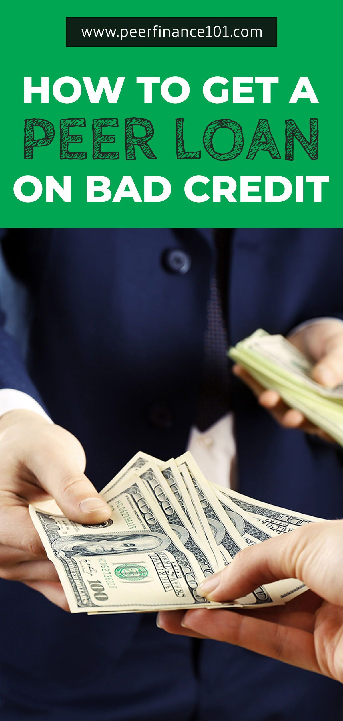 How to get a peer loan on bad credit now apply for
