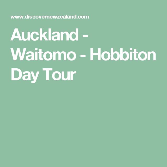 Auckland - Waitomo - Hobbiton Day Tour
