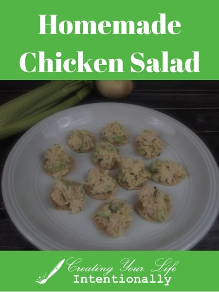 Homemade Chicken Salad from Creatingyourlifeintentionally.com