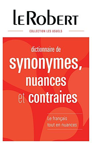 Download Le Robert Dictionnaire Des Synonymes Nuances Et