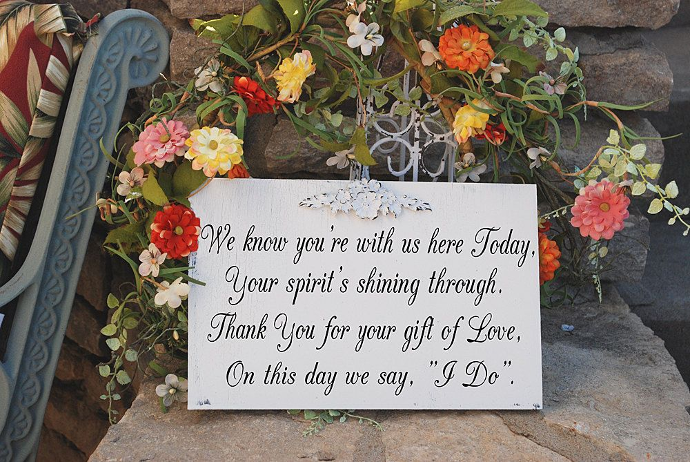Wedding Signs Memorial Remembrance Sign Gift Of By Familyattic 34 95