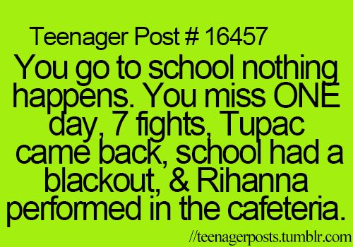 I missed school today, feel like this might happen to me :/
