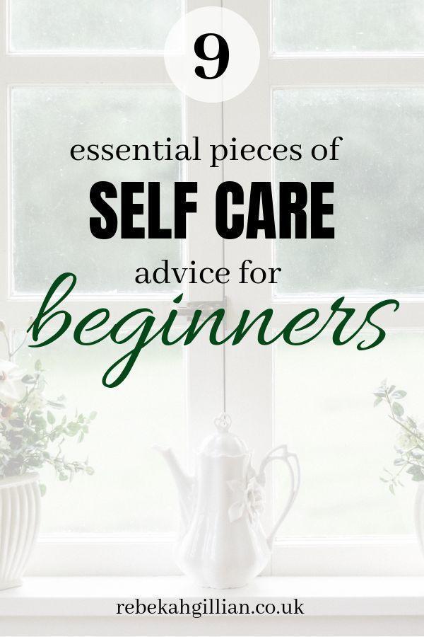 9 wichtige Ratschläge zur Selbstpflege für Anfänger   – Personal Development & Self Care