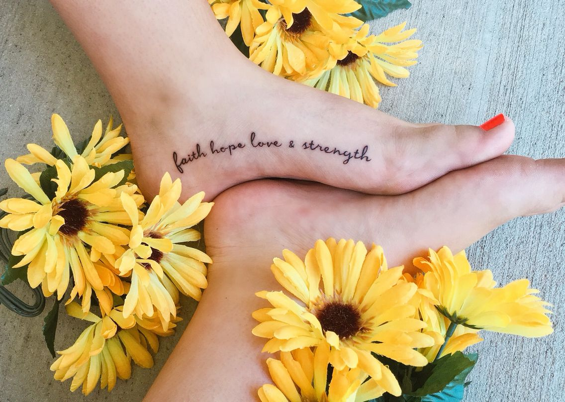 Faith Hope Love & Strength Tattoo, Foot, Flowers (With