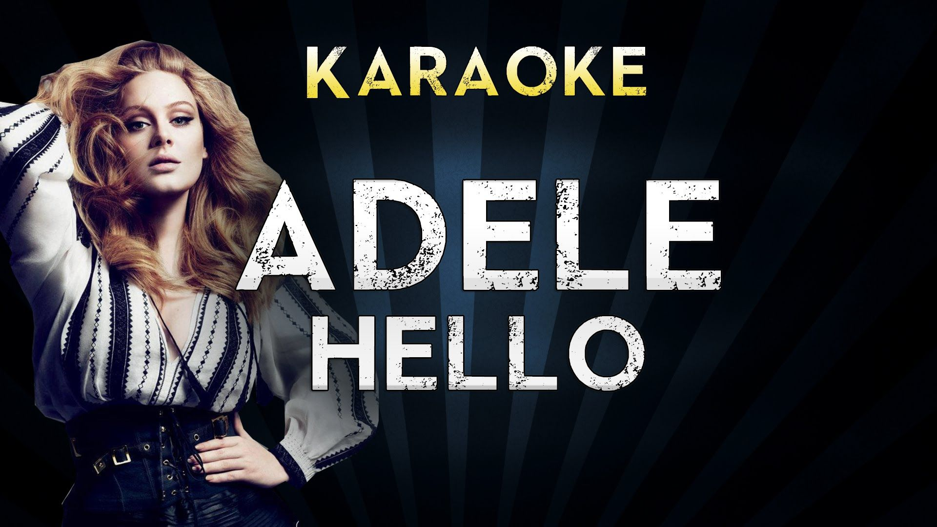 Adele - Hello | Official Karaoke Instrumental Lyrics Cover