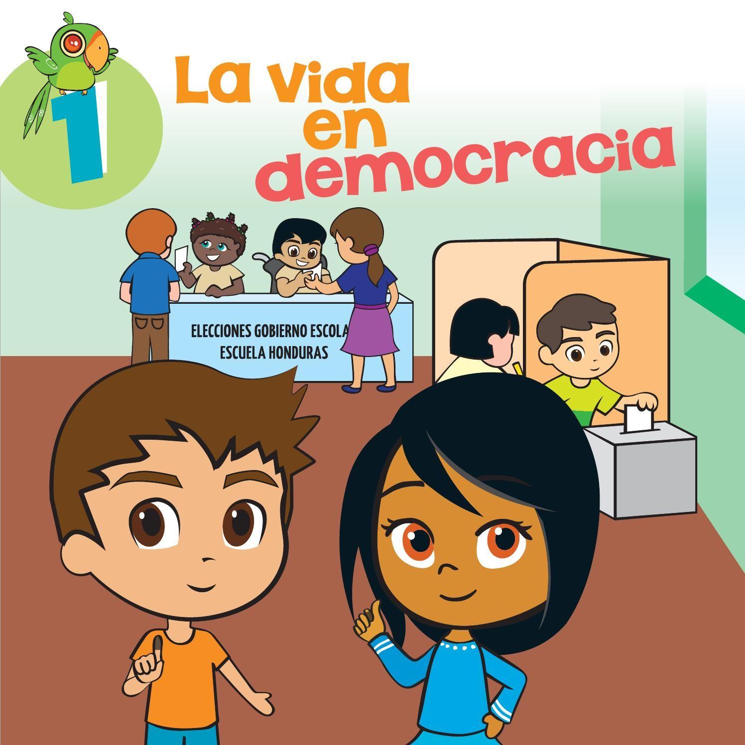 La Vida En Democracia Modulo Para Ninos Y Ninas By Comunica Issuu Que Es La Democracia Derechos De Los Ninos Derechos De La Ninez