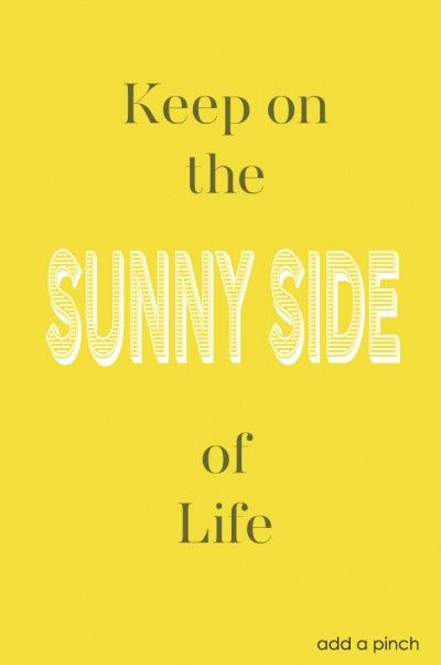 Sunny Side | Color Rise | Happy quotes, You are my sunshine ...