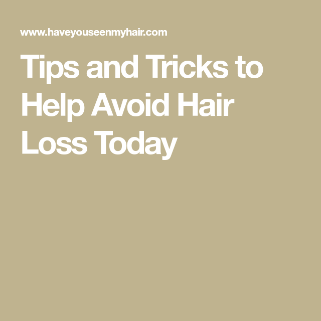 Tips And Tricks To Encourage Better Nutrition: Tips And Tricks To Help Avoid Hair Loss Today