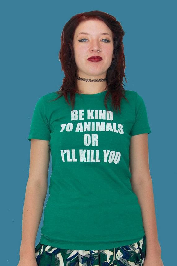 Womens Animal Rights Rescue Green Shirt Be Kind To Animals Tongue