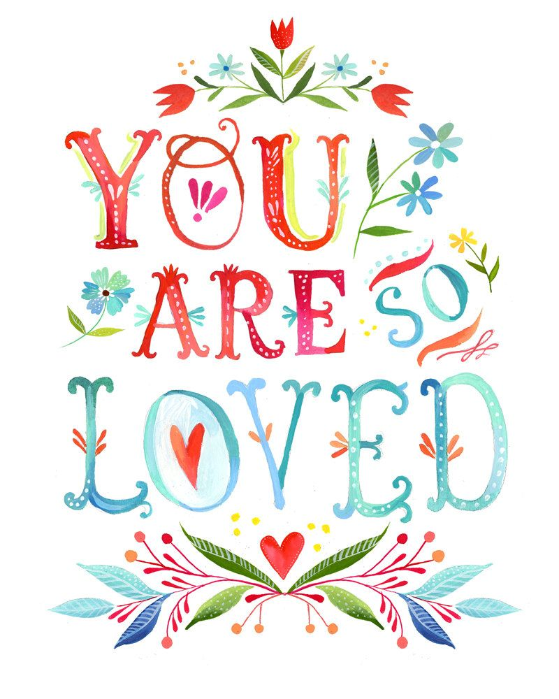 You Are So Loved Print | Watercolor Quote | Inspirational