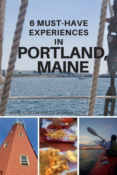 6 Must-Have Experiences in Portland, Maine   A Great Big Hunk of World