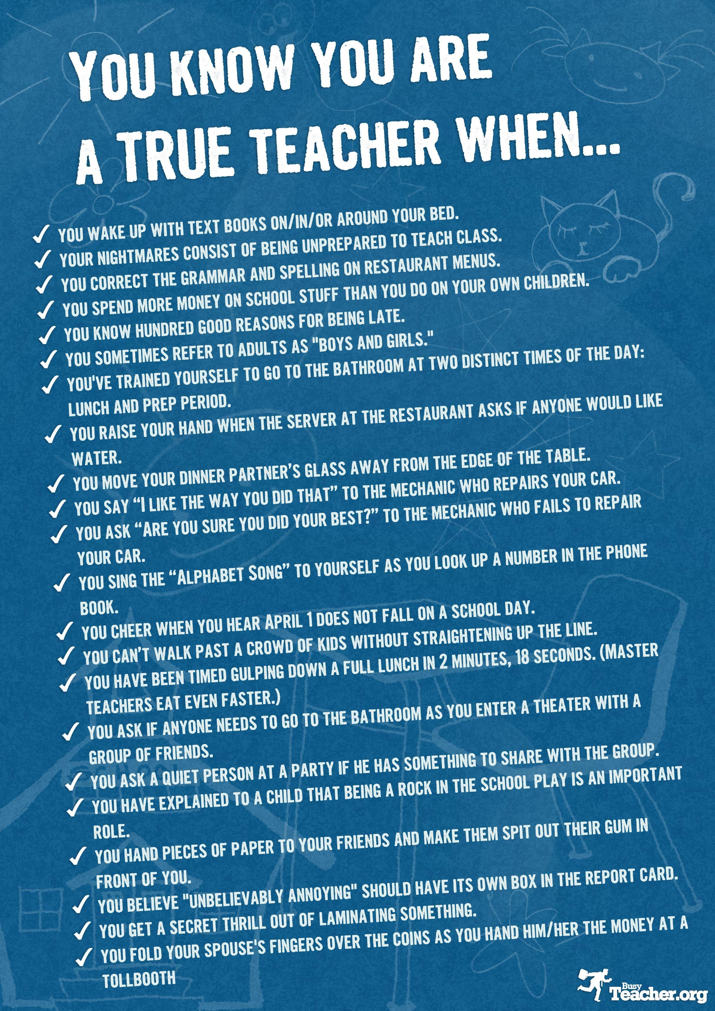 Teacher's Room Poster: You Know You're A TRUE Teacher When ...