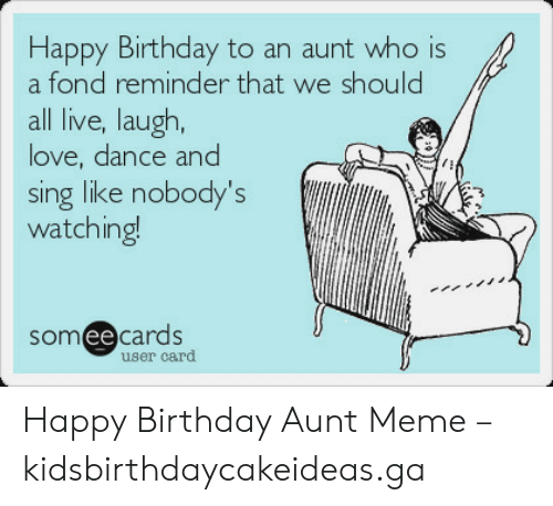 21 Happy Birthday Aunt Meme Images Collection Happy Birthday Aunt Happy Birthday Aunt Meme Aunt Meme