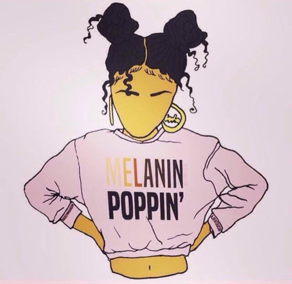 Melanin Poppin Black Girl Magic Art Black Girl Art Black Women Art