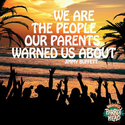 We are the people our parents warned us about