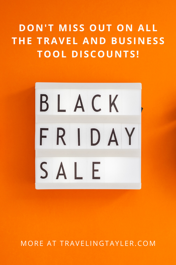 Black Friday And Cyber Monday Deals For Travelers And Online Business Owners Traveling Tayler Business Tools Online Business Online Business Tools