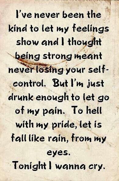 Tonight I Wanna Cry Keith Urban Lyrics Country Music Quotes Lyrics To Live By