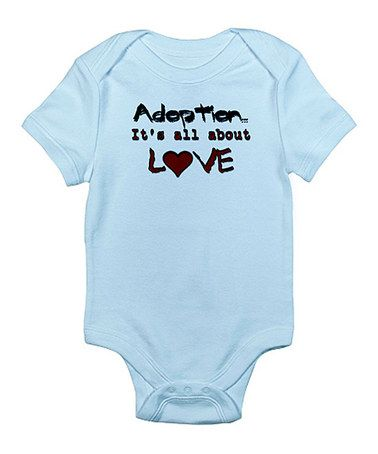 Loving this Sky Blue 'Adoption It's All About Love' Bodysuit - Infant on #zulily! #zulilyfinds
