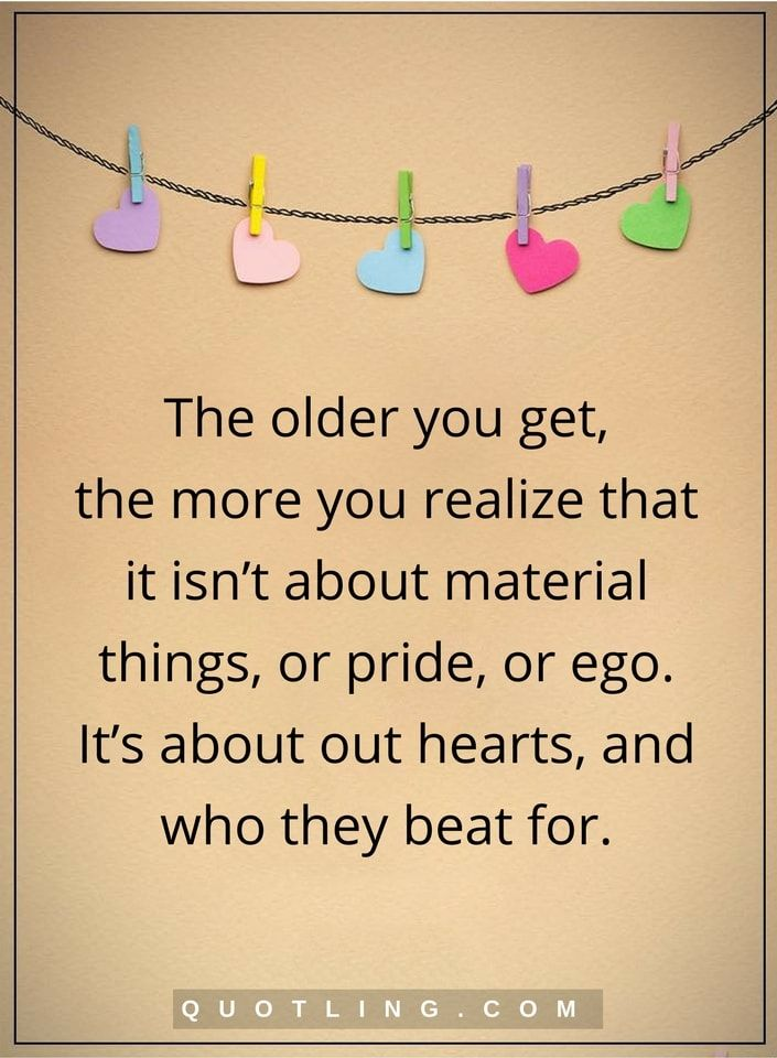 thoughtful quotes the older you get the more you realize that it
