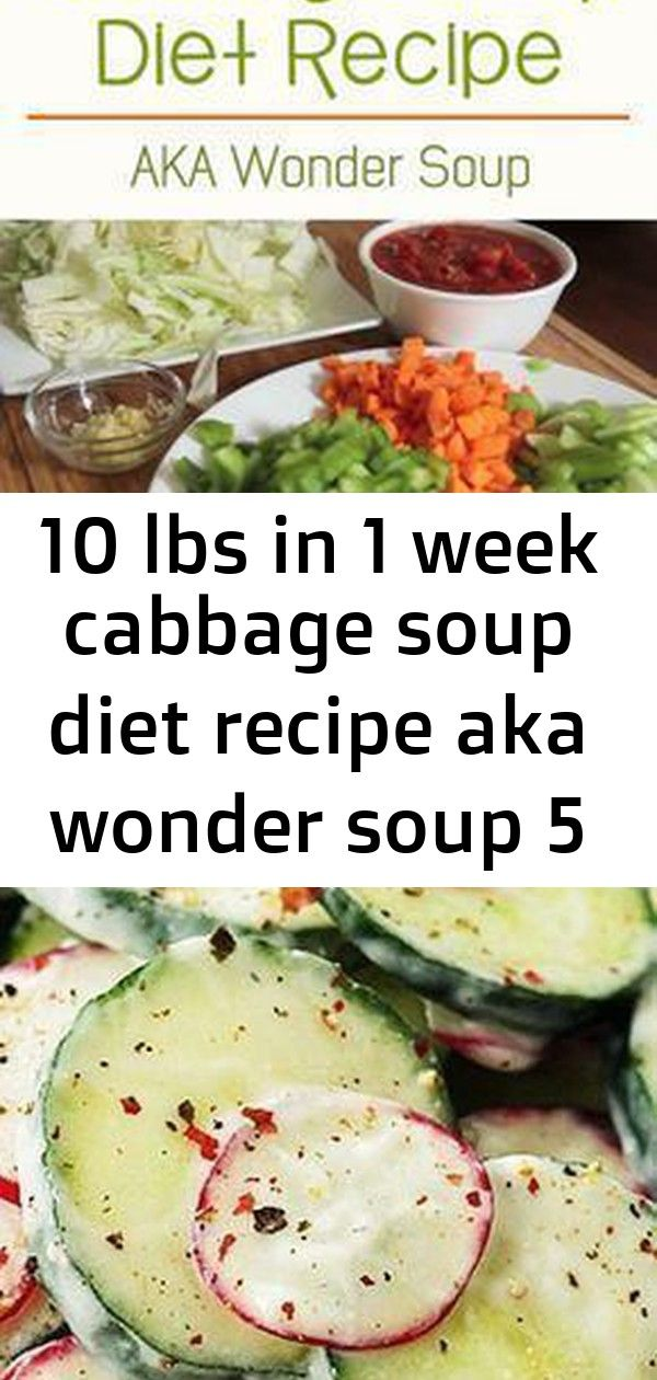 10 lbs in 1 week cabbage soup diet recipe aka wonder soup 5 10 lbs In 1 Week Cabbage Soup Diet Recipe AKA Wonder Soup Radish and Cucumber Salad with Garlic Yogurt Dressin...