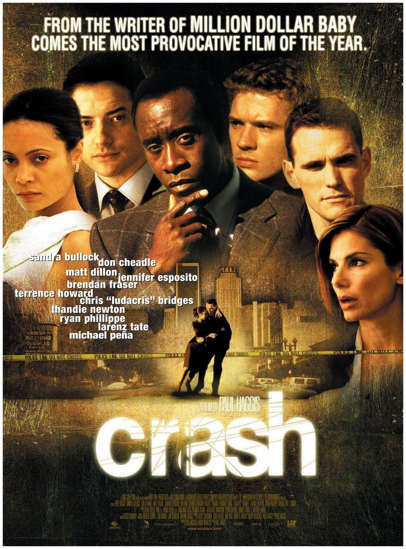 Crash 2004 Movie Posters Movies Worth Watching Love Movie