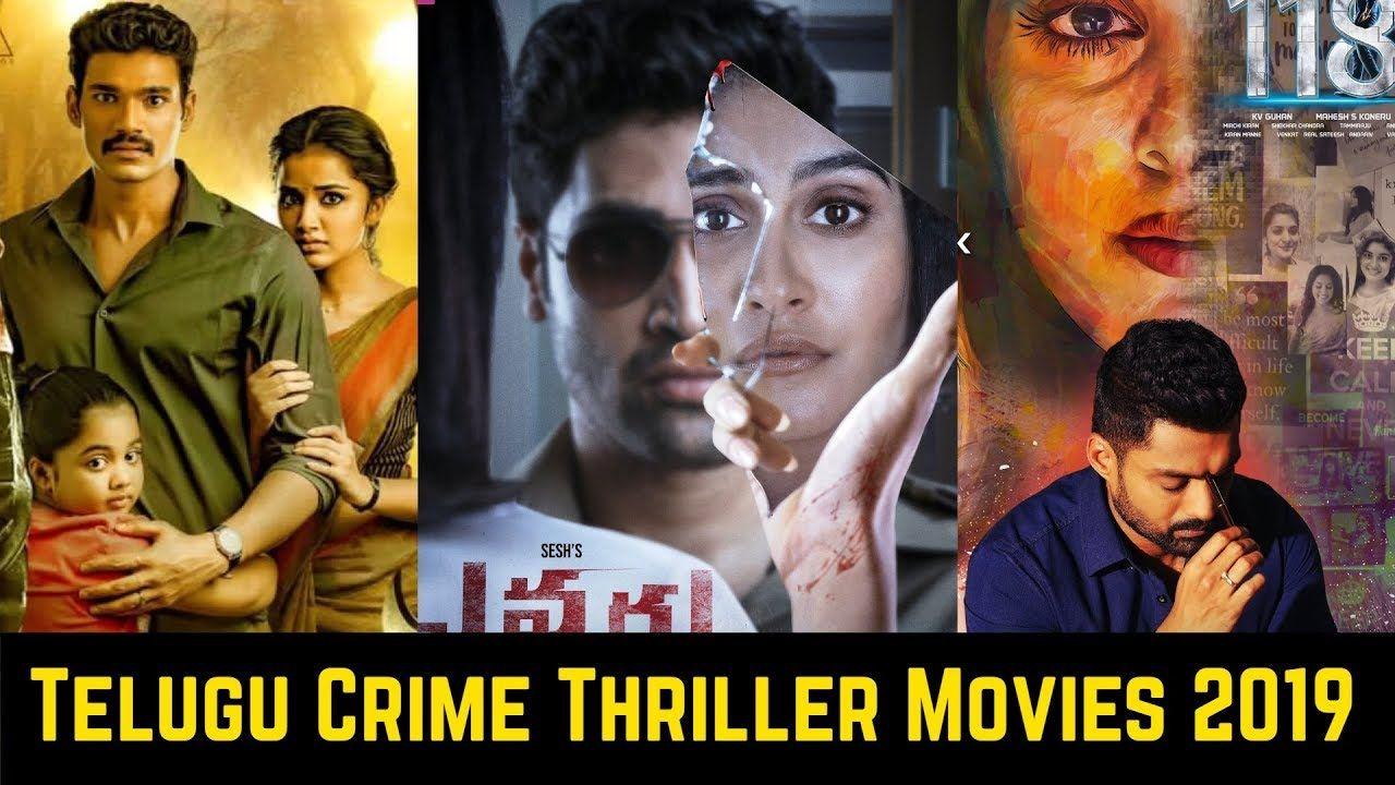 06 Telugu Crime Thriller Movies List 2019 Evaru Brochevarevarura 118 Crime Thriller Thriller Movies Thriller