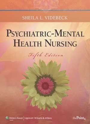 Psychiatric Mental Health Nursing 5th Edition Videbeck