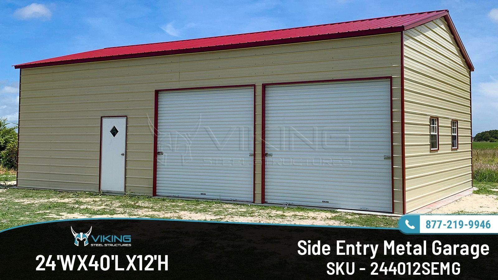 24 W X 40 L X 12 H Side Entry Metal Garage Metal Garages Garage Entry