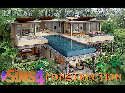 Les SIMS 4 Construction (Luxury Villa Beach Monte