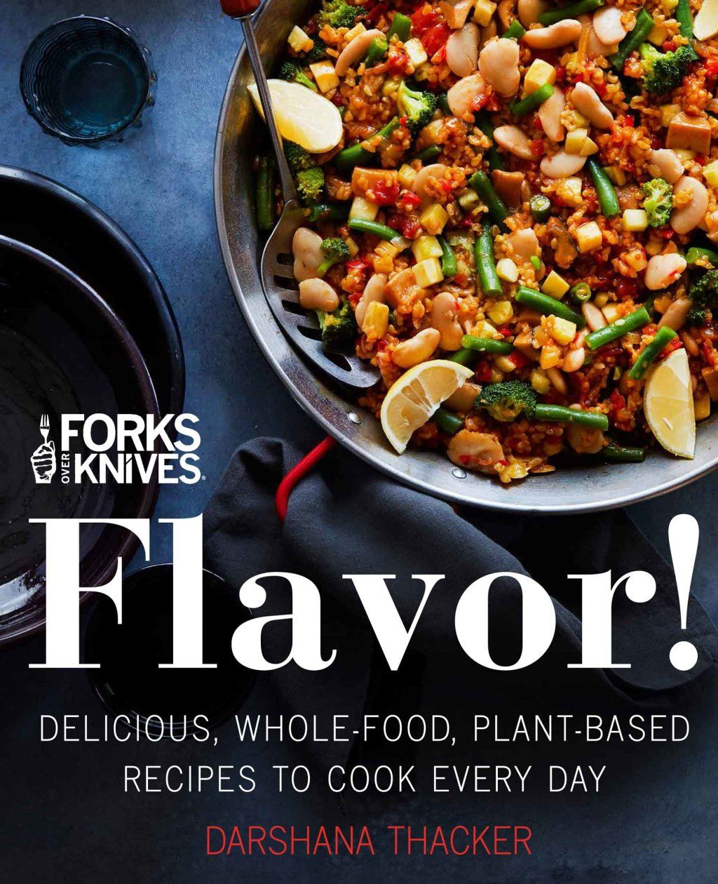 Forks Over Knives Flavor! (eBook) Whole food recipes
