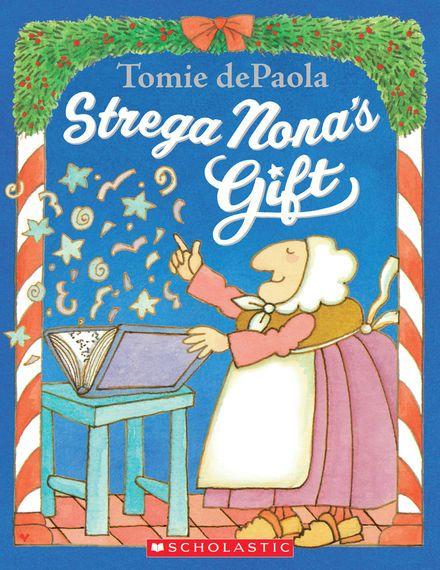 Strega Nona's Gift | Christmas books for kids, Christmas ...