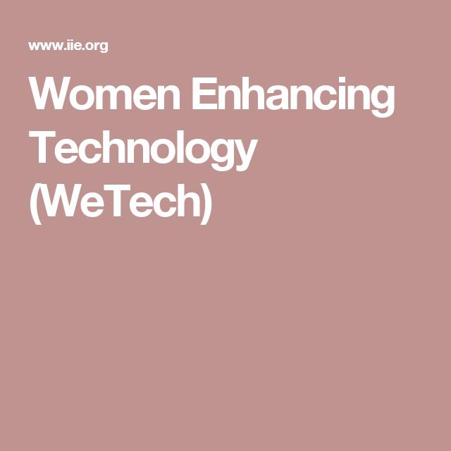 Women Enhancing Technology (WeTech) | Enhancement, Women ...