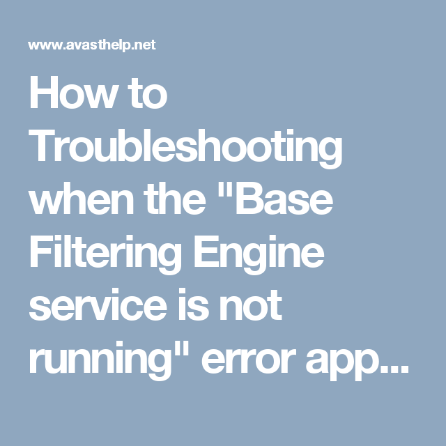 base filtering engine service is not running avast