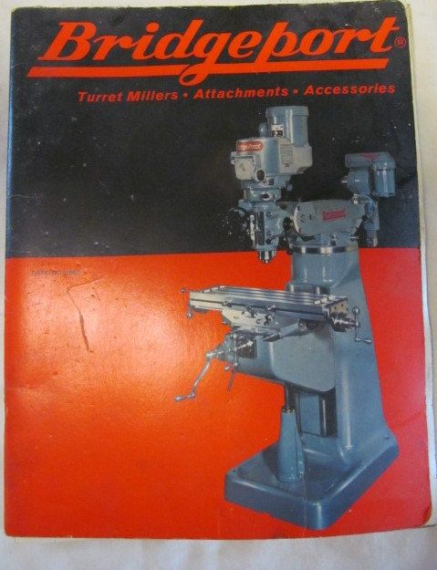 Bridgeport Milling Accessory Book Drill Press Machinist Book - operation manual